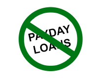 Say NO to Pay Day Loans