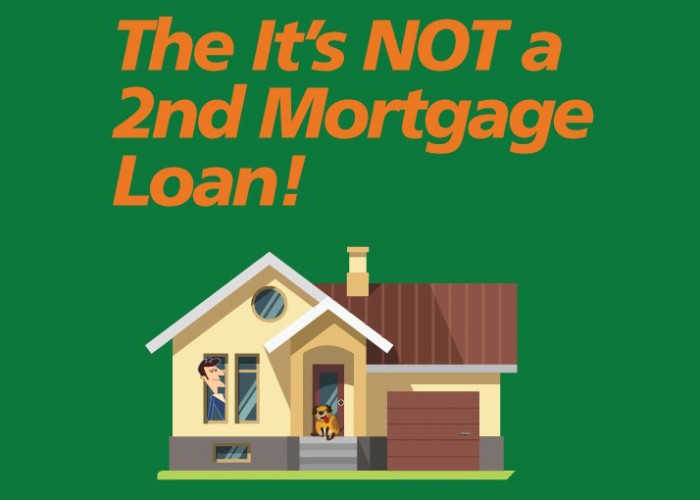 "Have You Heard About the ""It's NOT a second mortgage loan""?"